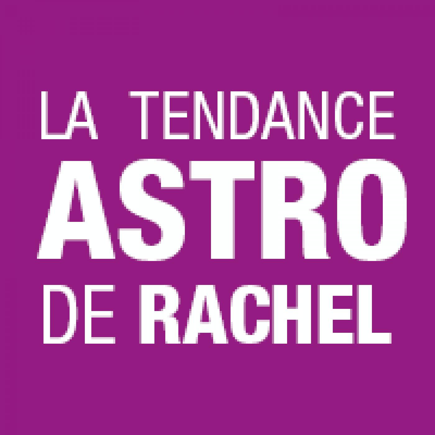 Radio SCOOP - La Tendance Astro de Rachel